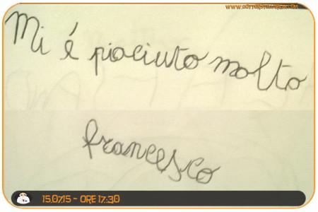 Mi è piaciuto molto (Francesco)